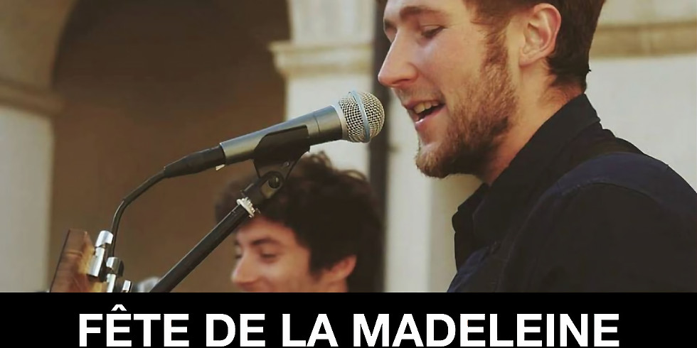Fête de la Madeleine - Revers en concert