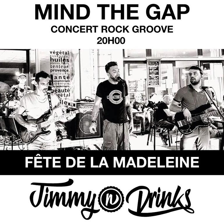 Fête de la Madeleine - Mind the Gap en concert