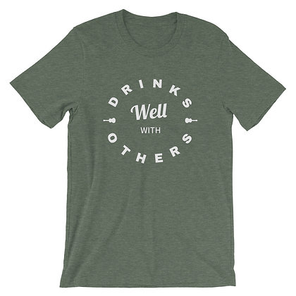 """""""Drinks Well With Others"""" T-Shirt Forest"""