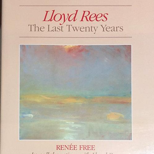 Lloyd Rees : The Last Twenty Years