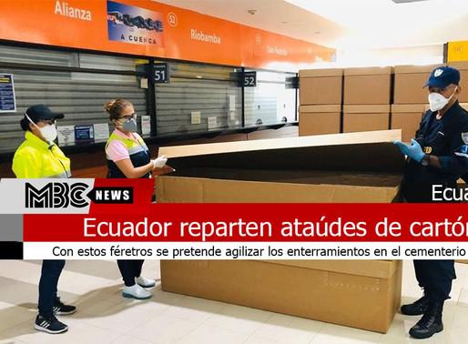En Ecuador reparten ataúdes de cartón para las víctimas del coronavirus