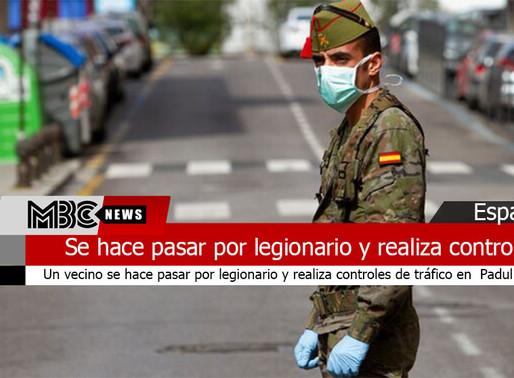 Se hace pasar por legionario y realiza controles de tráfico en Granada