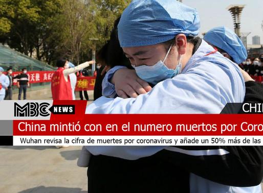 China mintió en el numero muertos por Coronavirus