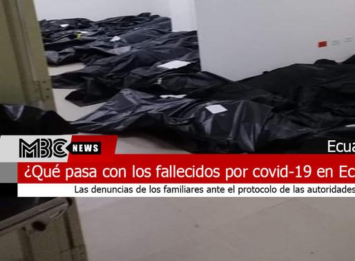 ¿Qué pasa con los fallecidos por coronavirus en Ecuador?