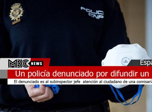 Policía denunciado por difundir un bulo sobre el coronavirus
