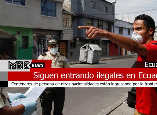 Siguen entrado ilegales en Ecuador y poniendo en riesgo a la población