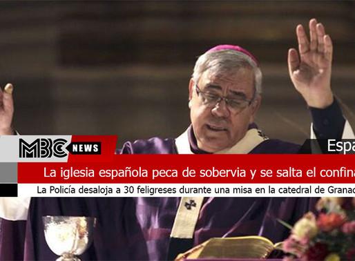 La iglesia española peca de soberbia y se salta el confinamiento
