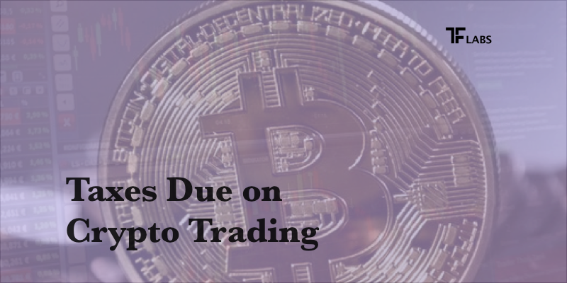 Taxes due on Cryptocurrency and Bitcoin Trading. Are you ready for Tax Day on July 15?