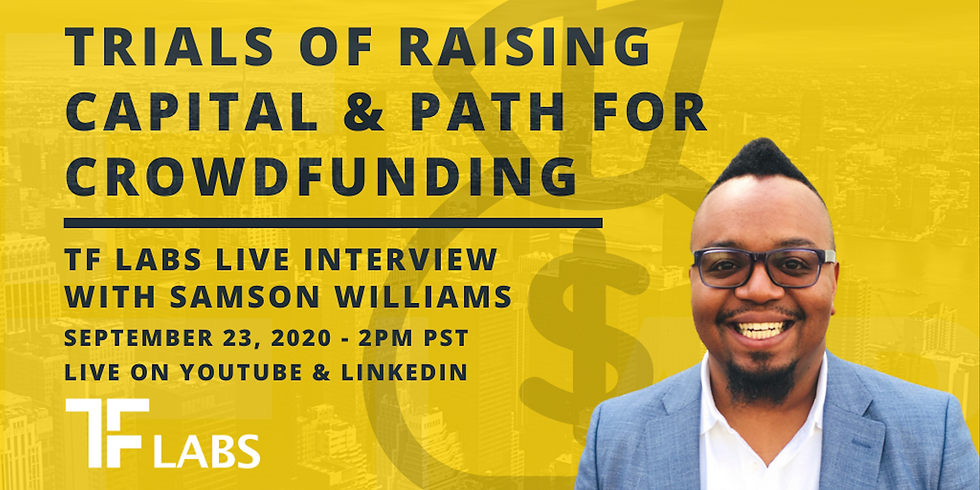 Trials of Raising Capital & Path for CrowdFunding | LIVE TF Labs Podcast