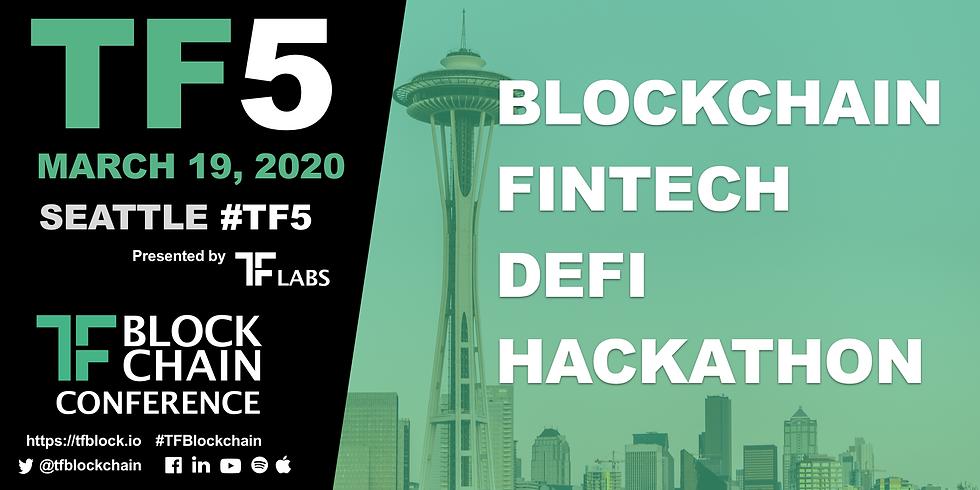TF5: TF Blockchain Conference | Seattle 3/19/2020