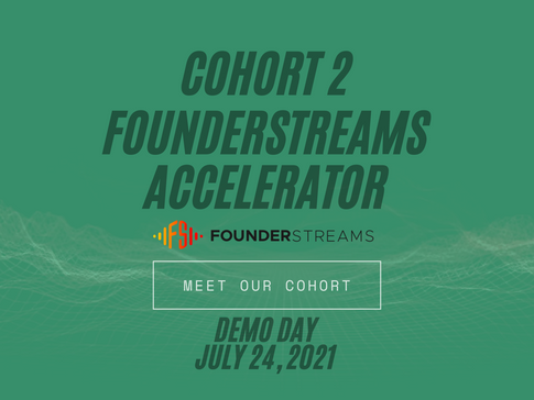 Founder Follow: Startup Founders in FounderStreams Accelerator Cohort 2
