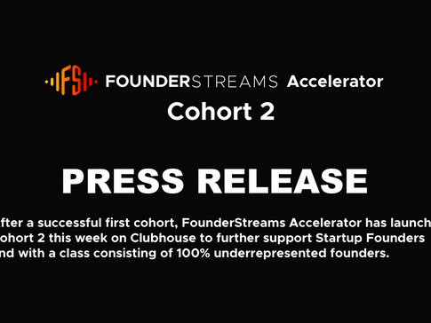 FounderStreams launches Cohort 2 of FounderStreams Accelerator two months after inaugural Cohort