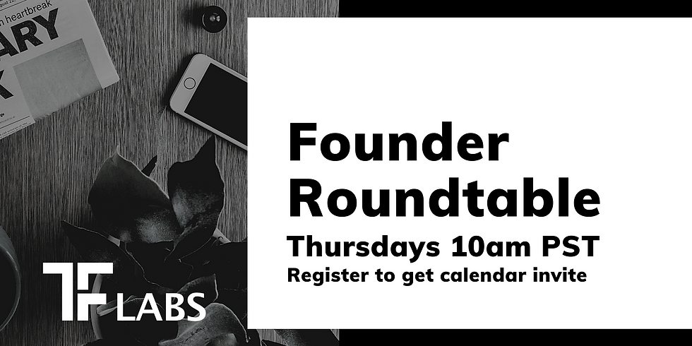 TF Labs: Founder Roundtable