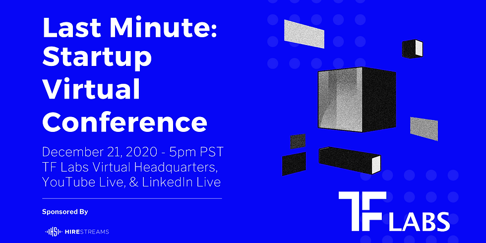 LAST MINUTE: Startup Virtual Conference