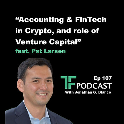 TF Blockchain Podcast - Pat Larsen - Pod