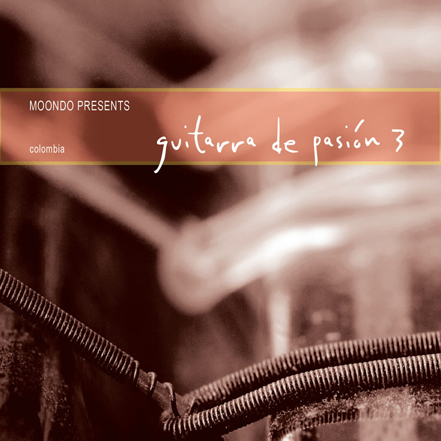 Gtr De Pasión Vol. 3_Moondo Music LLC