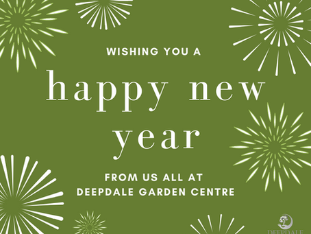 Happy New Year from Deepdale Garden Centre