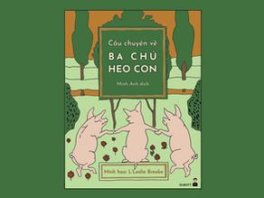 Câu Chuyện Về Ba Chú Heo Con - Khuyết Danh