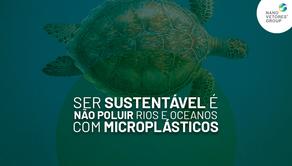Ser sustentável é não poluir rios e oceanos com microplásticos.