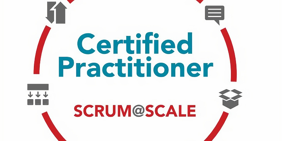 Nov 18 & 19 Live Online - Certified Scrum@Scale Practitioner -