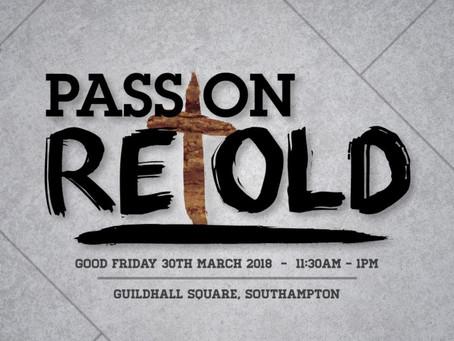 Passion Retold 2018