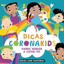 Dicas Coronakids