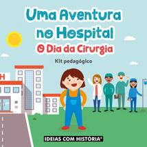 Uma aventura no hospital