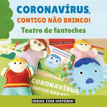 Coronavírus, contigo não brinco!