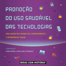 Promoção do uso saudável das tecnologias