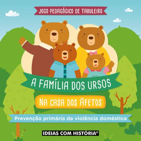 A família dos ursos na casa dos afetos