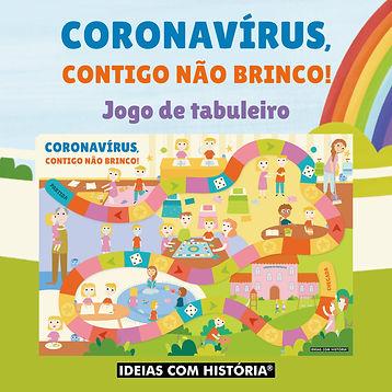 Coronavirus contigo nao brinco - Jogo.jp