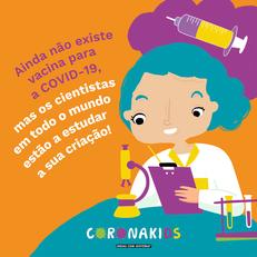 Os cientistas estão a estudar a vacina para a COVID-19!