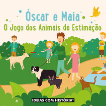 Óscar e Maia – O jogo dos animais de estimação