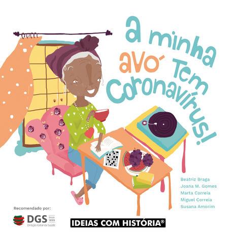 A minha avó tem coronavírus!