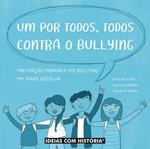 Um por todos, todos contra o bullying