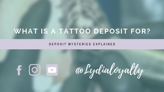 What is a tattoo deposit for?