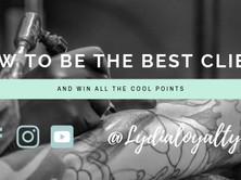 The easiest steps to becoming the best tattoo client in the world.
