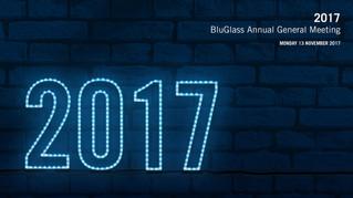 BLUGLASS PRESENTS ITS 2017 AGM