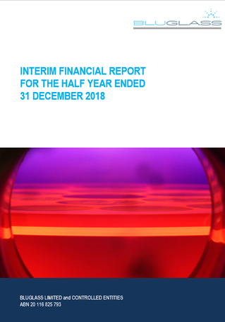 BLUGLASS PRESENTS ITS INTERIM FINANCIAL REPORT FOR THE 2019 HALF YEAR