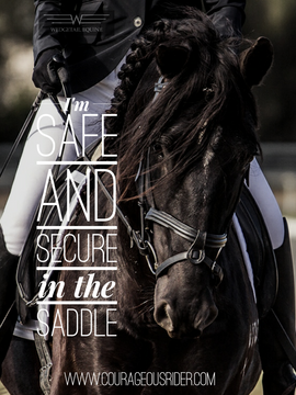 I'm safe and secure in the saddle, courageousrider.com.png