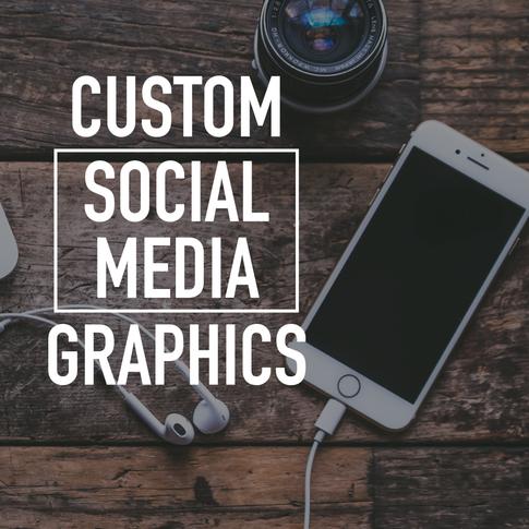 Custom Social Media Graphics