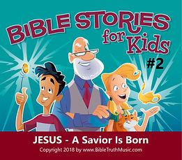 BTM BSK 2 Jesus-A Savior Is Born.jpg