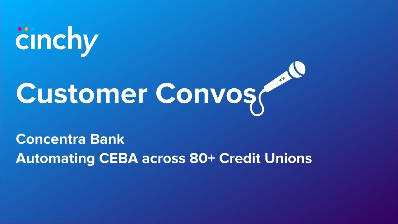 Cinchy + Concentra: Automating CEBA Across 80+ Credit Unions