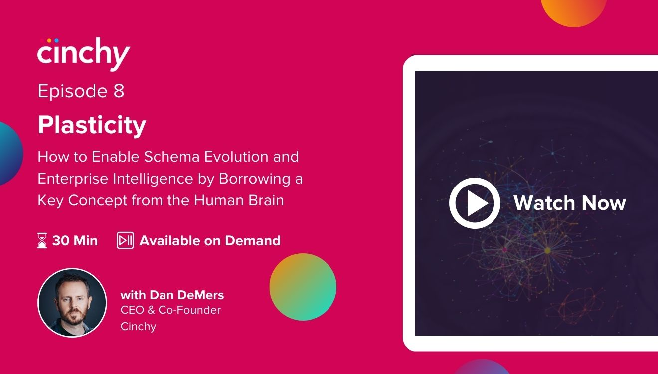 [Season 1 Ep. 8] Plasticity: How to enable schema evolution and enterprise intelligence by borrowing a key concept from the human brain
