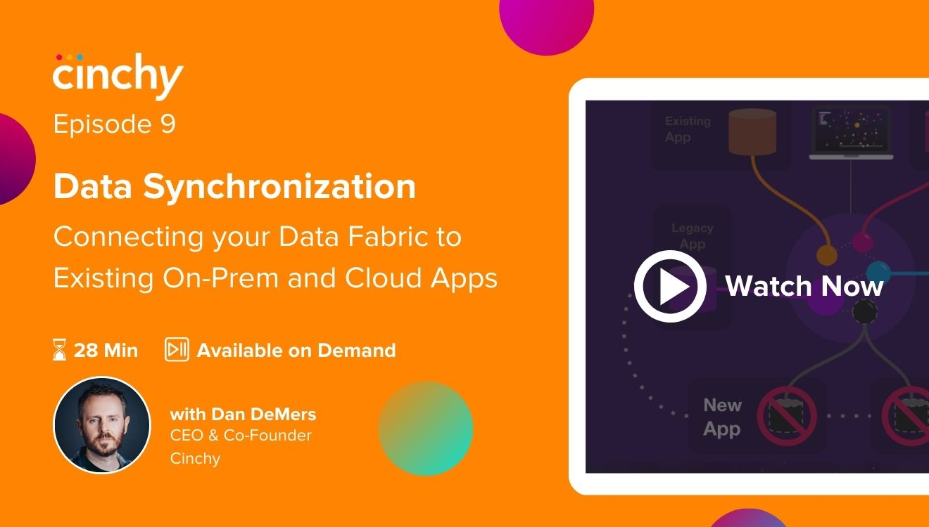 [Season 1 Ep. 9] Data Sync - Hands-on demo of connecting your Data Fabric to existing on-prem and cloud apps.