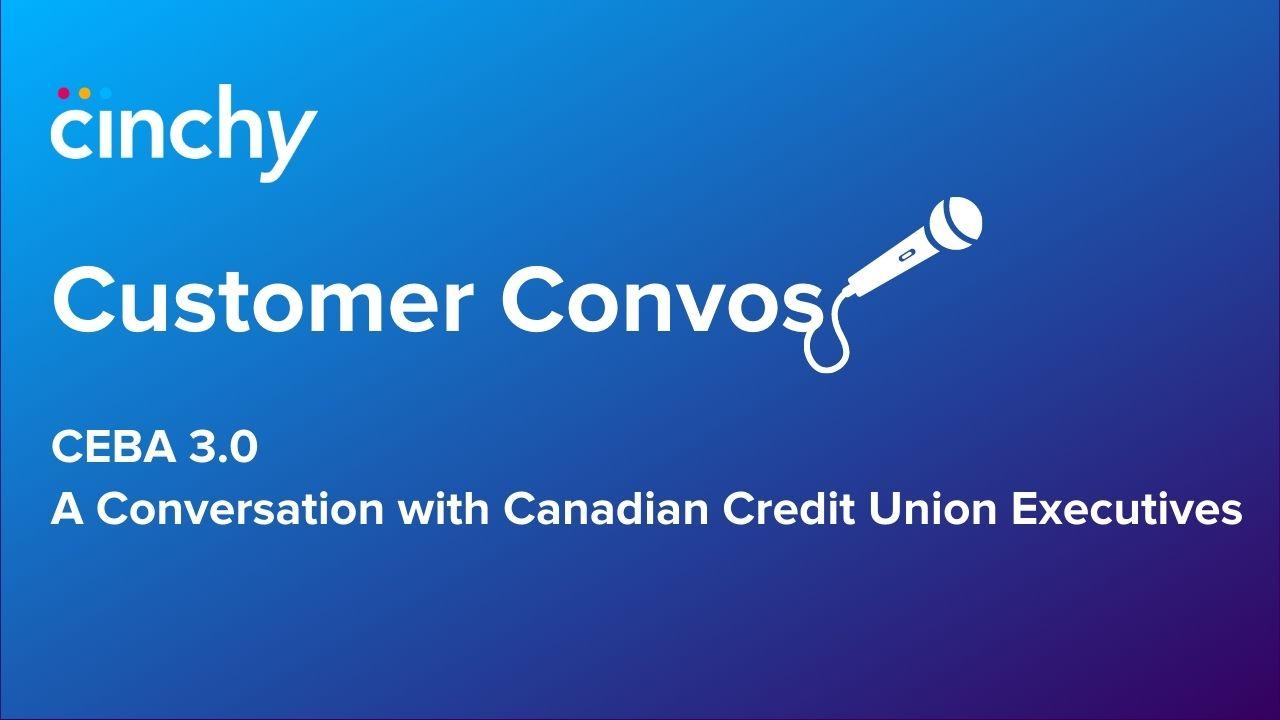 CEBA 3.0 Webinar - A Conversation with Canadian Credit Union Executives