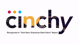 "Cinchy Data Fabric recognized in ""Now Tech: Enterprise Data Fabric"" report"