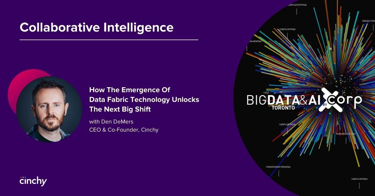 Cinchy @ Big Data & AI Conference: Collaborative Intelligence