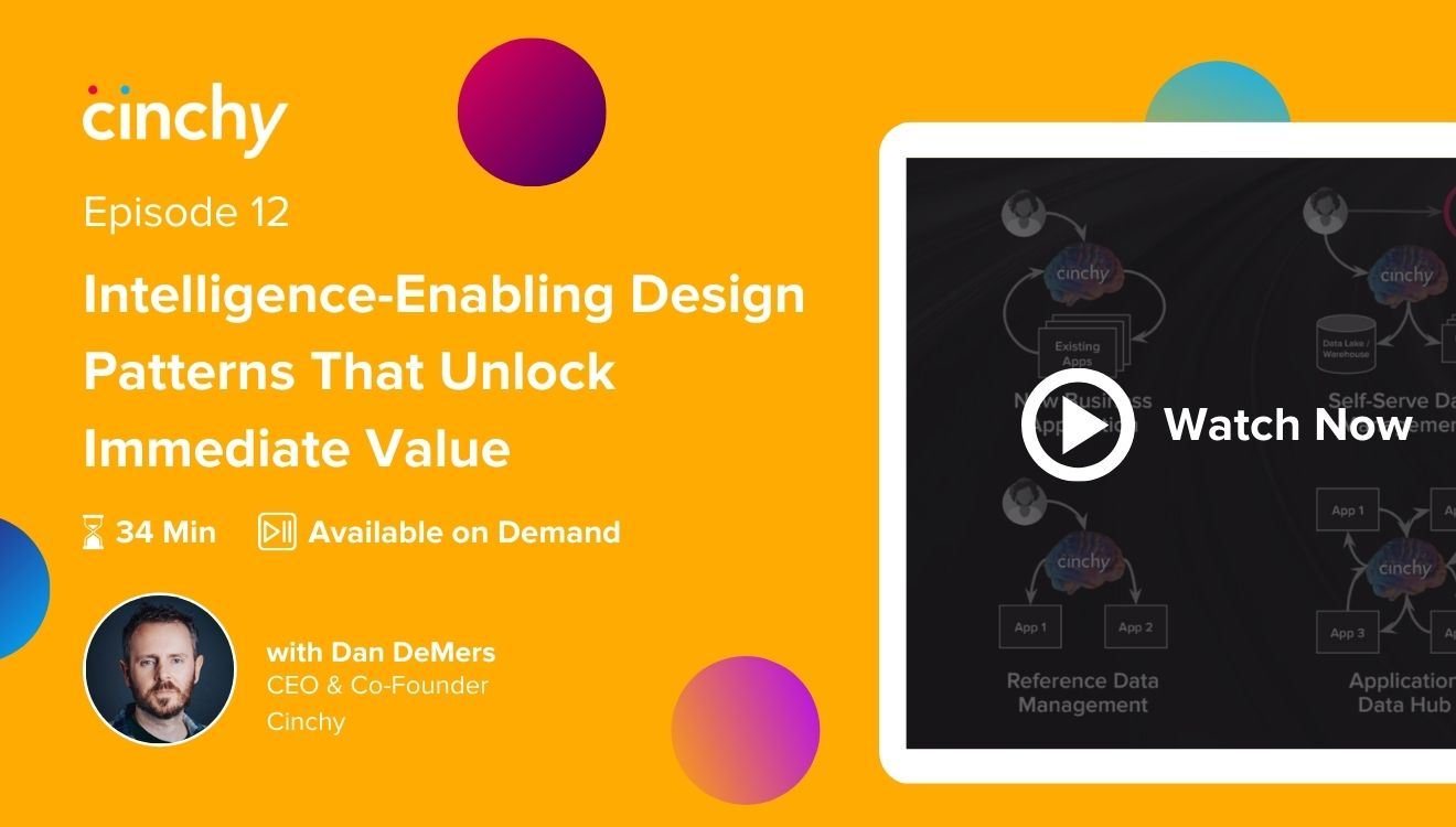 [Season 1 Ep. 12] Intelligence-Enabling Design Patterns That Unlock Immediate Value