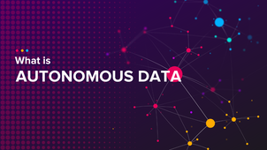 What is Autonomous Data?